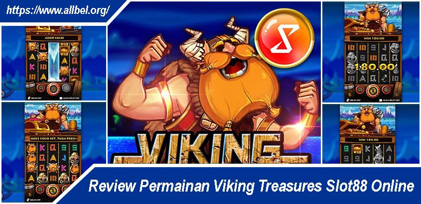 Review Permainan Viking Treasures Slot88 Online